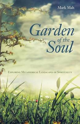 Garden of the Soul (Paperback)