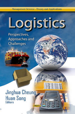 Logistics: Perspectives, Approaches and Challenges (Hardback)