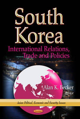 Cover South Korea: International Relations, Trade and Policies