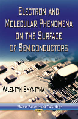 Electron and Molecular Phenomena on the Surface of Semiconductors (Hardback)