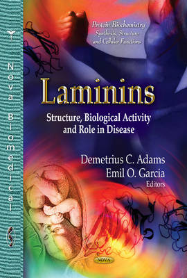 Laminins: Structure, Biological Activity and Role in Disease (Hardback)