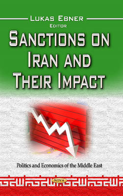 Sanctions on Iran and Their Impact (Hardback)