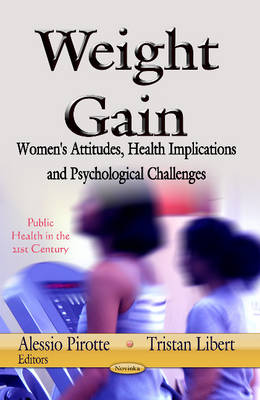 Weight Gain: Women's Attitudes, Health Implications and Psychological Challenges (Paperback)