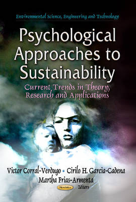 Psychological Approaches to Sustainability: Current Trends in Theory, Research and Applications (Paperback)