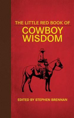 The Little Red Book of Cowboy Wisdom (Hardback)