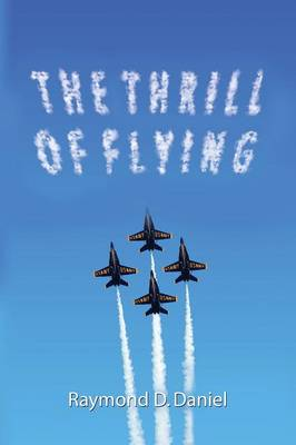 The Thrill of Flying (Paperback)