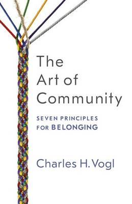 Cover The Art of Community: Seven Principles for Belonging