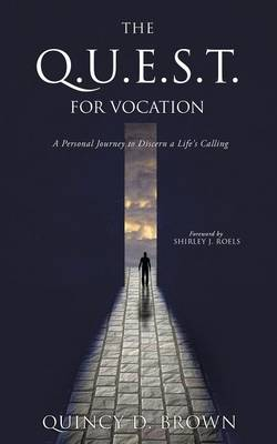 The Q.U.E.S.T. for Vocation (Paperback)