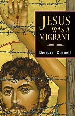 Jesus Was a Migrant (Paperback)