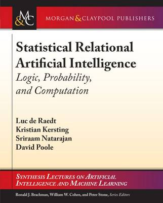 Cover Statistical Relational Artificial Intelligence: Logic, Probability, and Computation - Synthesis Lectures on Artificial Intelligence and Machine Learning