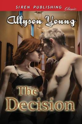 The Decision (Siren Publishing Classic) (Paperback)