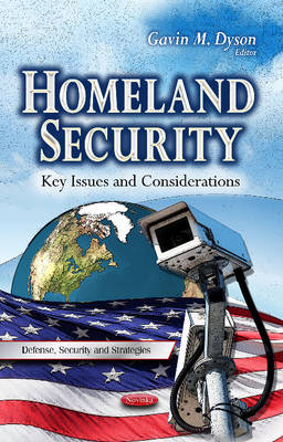 Homeland Security: Key Issues and Considerations (Paperback)