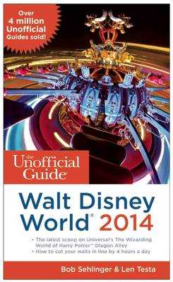 The Unofficial Guide to Walt Disney World 2014 (Paperback)