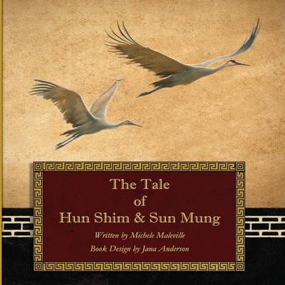The Tale of Hun Shim & Sun Mung (Paperback)