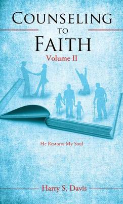 Counseling to Faith Volume II (Hardback)