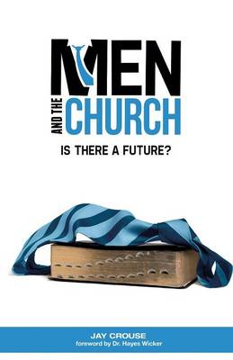 Men and the Church: Is There a Future? (Paperback)