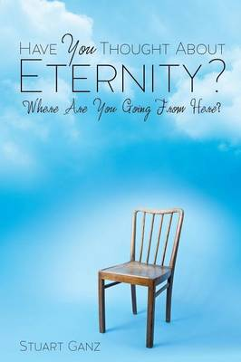 Have You Thought about Eternity? (Paperback)