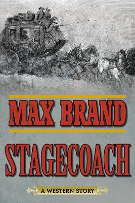 Stagecoach: A Western Story (Paperback)