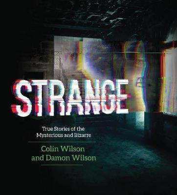 Strange: True Stories of the Mysterious and Bizarre (Paperback)