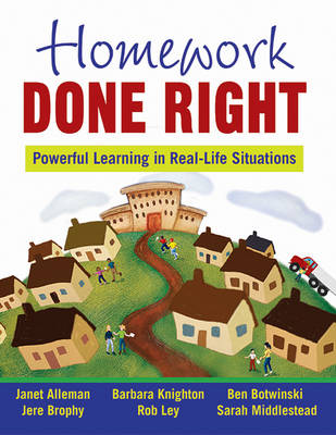 Homework Done Right: Powerful Learning in Real-Life Situations (Paperback)