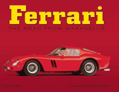 Ferrari: The Road from Maranello (Hardback)