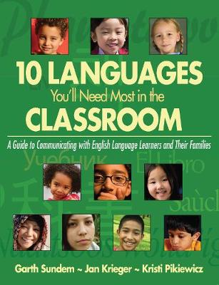 10 Languages You'll Need Most in the Classroom: A Guide to Communicating with English Language Learners and Their Families (Paperback)