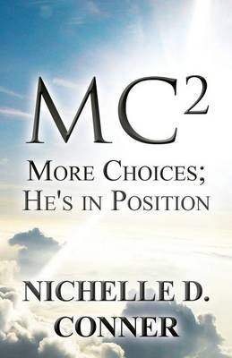 Mc2: More Choices; He's in Position (Paperback)
