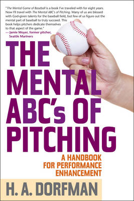 Cover The Mental ABCs of Pitching: A Handbook for Performance Enhancement