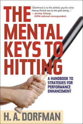 Cover The Mental Keys to Hitting: A Handbook of Strategies for Performance Enhancement