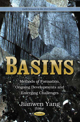 Basins: Methods of Formation, Ongoing Developments and Emerging Challenges (Paperback)