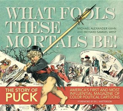 Puck: The Story of Puck: What Fools These Mortals be (Hardback)