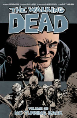 The Walking Dead: No Turning Back Volume 25 (Paperback)
