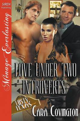 Love Under Two Introverts [The Lusty, Texas Collection] (Siren Publishing Menage Everlasting) (Paperback)