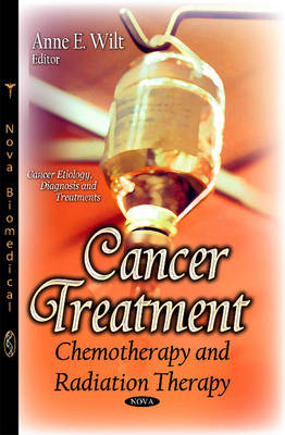 Cancer Treatment: Chemotherapy and Radiation Therapy (Paperback)