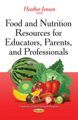 Food and Nutrition Resources for Educators, Parents, and Professionals (Paperback)