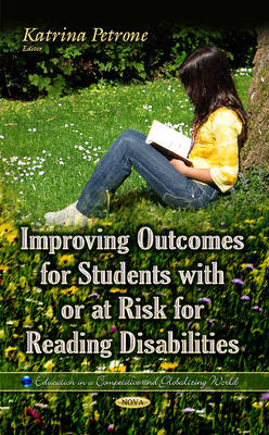 Improving Outcomes for Students with or at Risk for Reading Disabilities (Hardback)