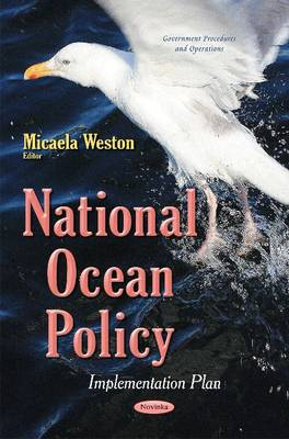 National Ocean Policy: Implementation Plan (Paperback)