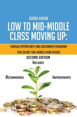 Low to Mid-Middle Class Moving Up (Paperback)