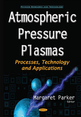 Cover Atmospheric Pressure Plasmas: Processes, Technology & Applications