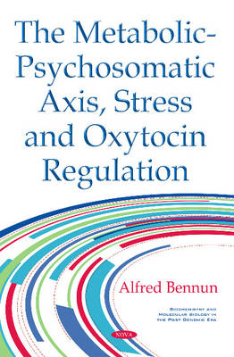 Cover Metabolic-Psychosomatic Axis, Stress & Oxytocin Regulation
