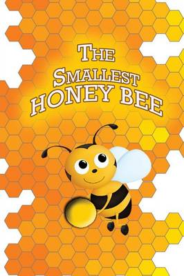The Smallest Honey Bee (Paperback)