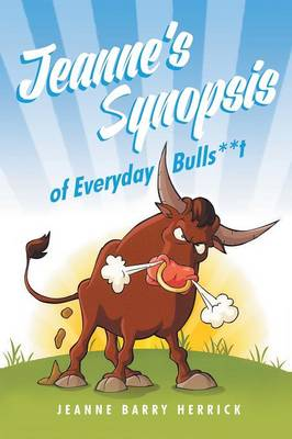Cover Jeanne's Synopsis of Everyday Bulls**t
