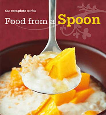 Complete Food From A Spoon Cookbook (Paperback)