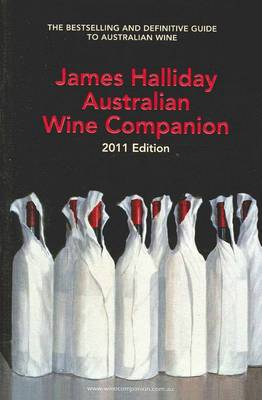 James Halliday Australian Wine Companion 2011 2011 (Paperback)