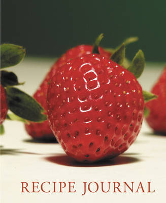 Strawberry Recipe Journal (Spiral bound)