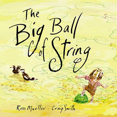 The Big Ball of String (Hardback)