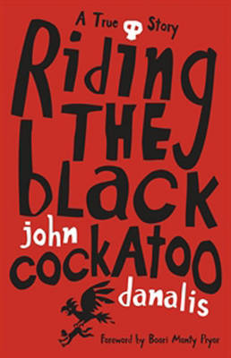 Riding the Black Cockatoo (Paperback)