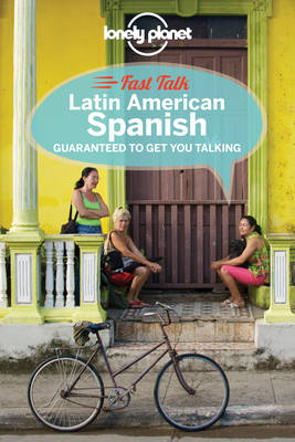 Lonely Planet Fast Talk Latin American Spanish - Phrasebook (Paperback)