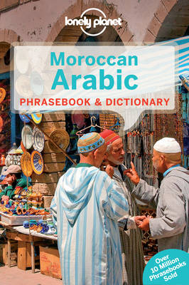 Lonely Planet Moroccan Arabic Phrasebook & Dictionary (Paperback)