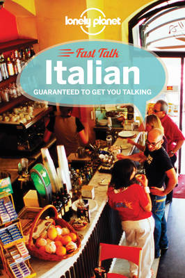 Lonely Planet Fast Talk Italian - Phrasebook (Paperback)